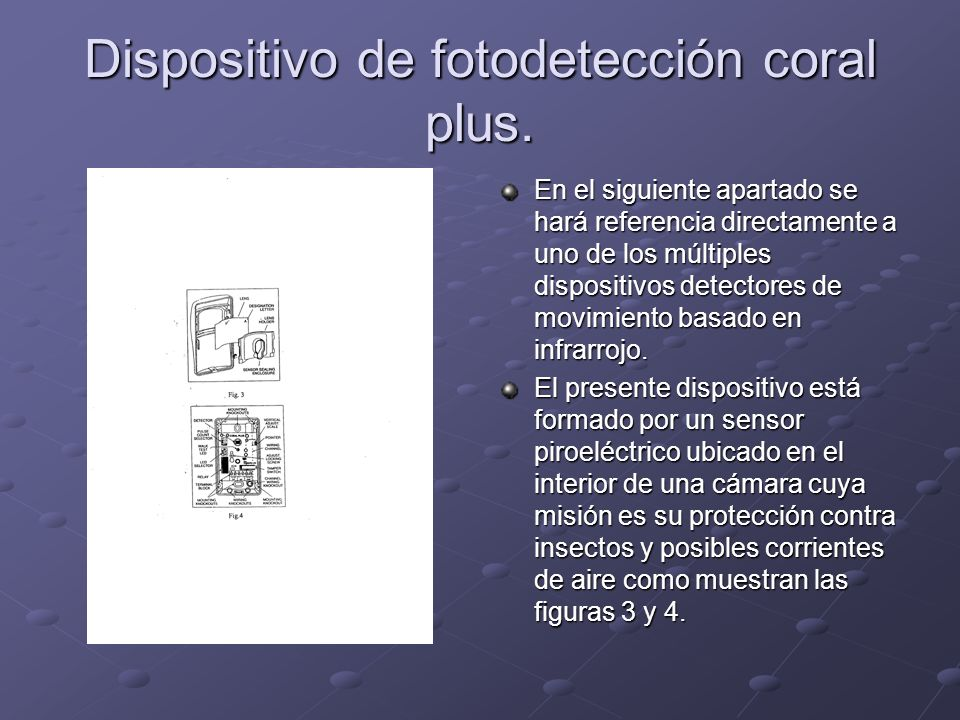 Dispositivo de fotodetección coral plus.