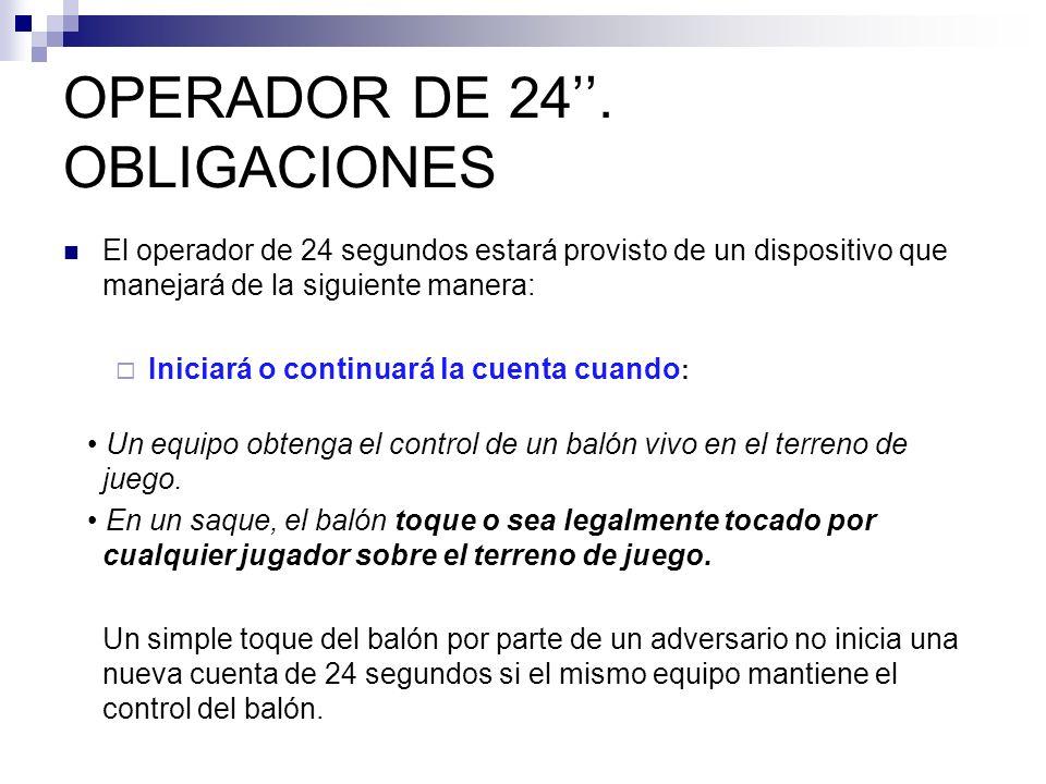 OPERADOR DE 24''. OBLIGACIONES