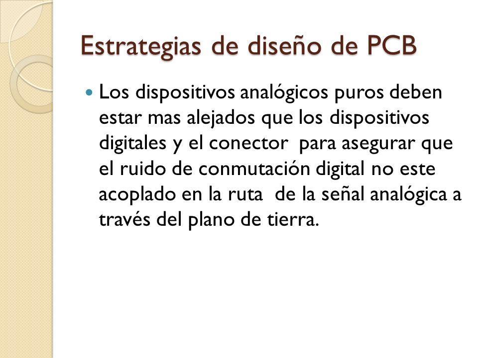 Estrategias de diseño de PCB