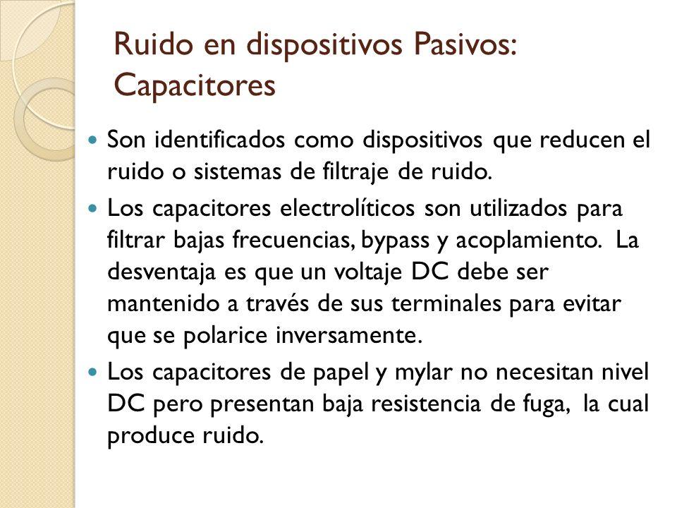 Ruido en dispositivos Pasivos: Capacitores