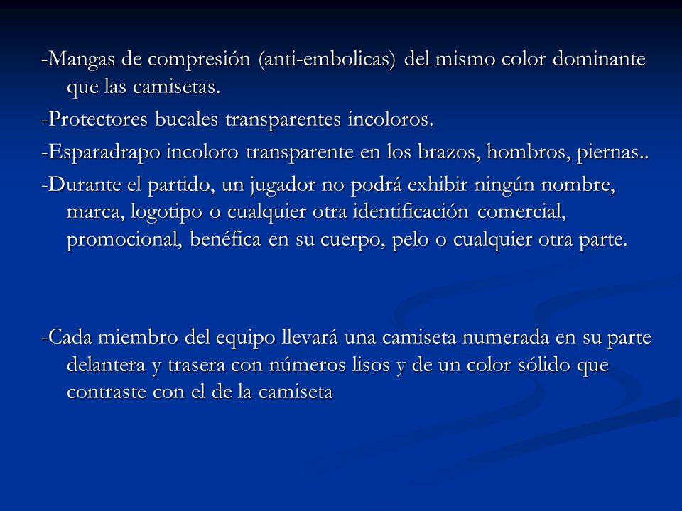 -Mangas de compresión (anti-embolicas) del mismo color dominante que las camisetas.