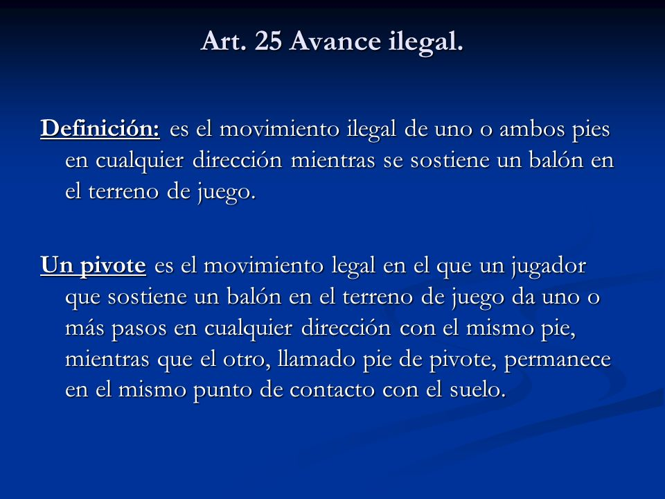 Art. 25 Avance ilegal.