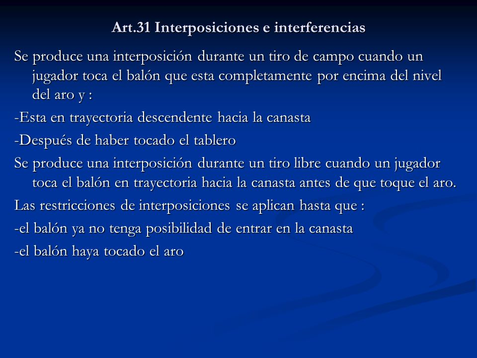 Art.31 Interposiciones e interferencias