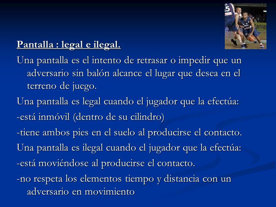 Pantalla : legal e ilegal.