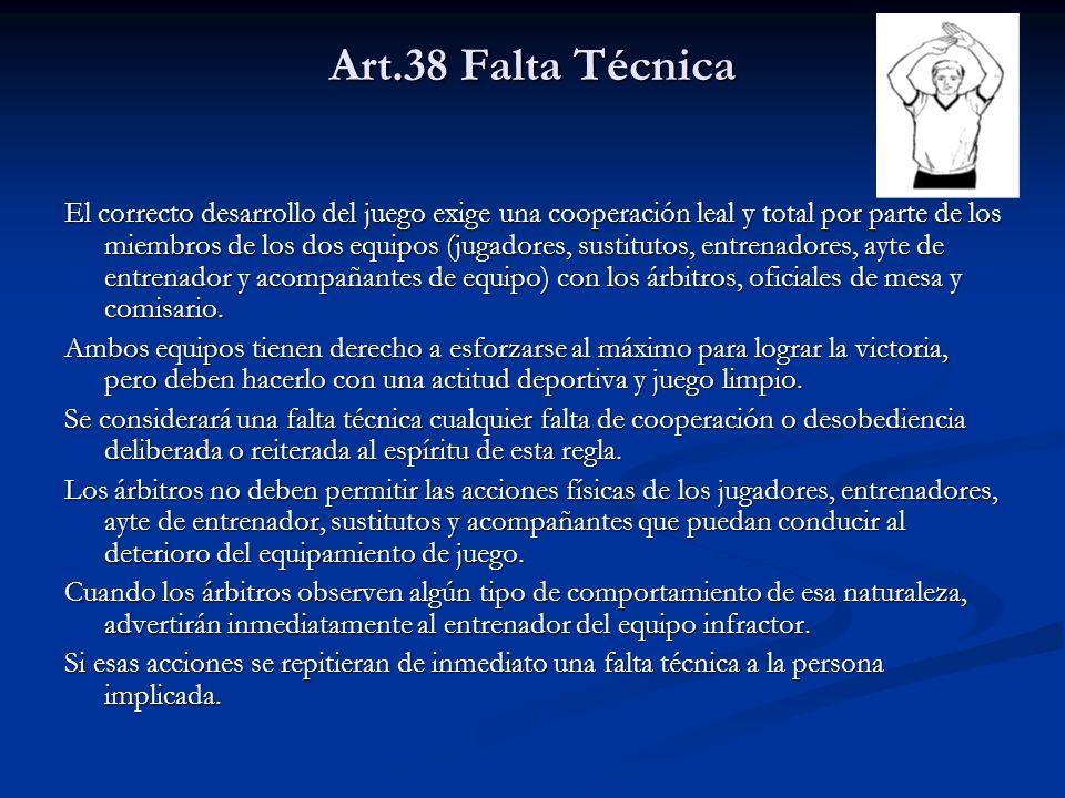 Art.38 Falta Técnica