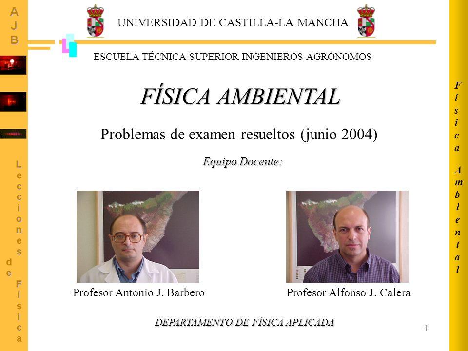 FÍSICA AMBIENTAL Problemas de examen resueltos (junio 2004)