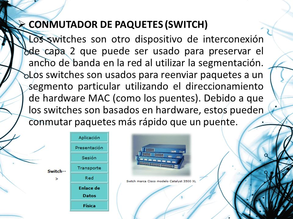 CONMUTADOR DE PAQUETES (SWITCH)