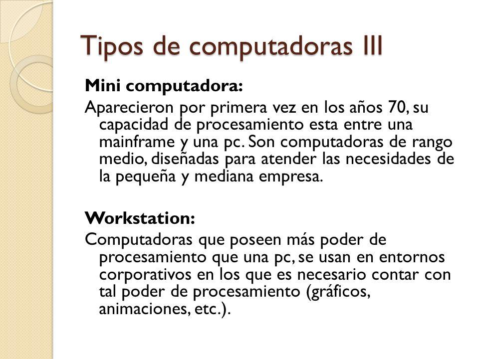 Tipos de computadoras III