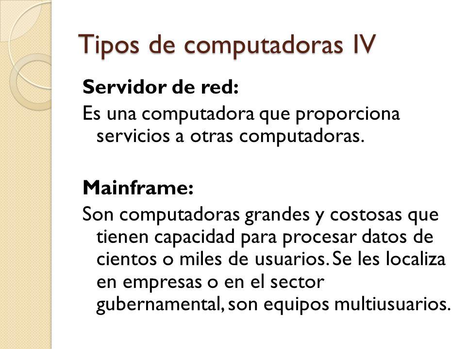 Tipos de computadoras IV