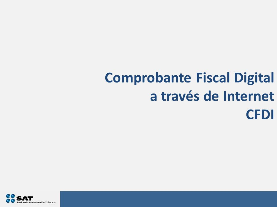 Comprobante Fiscal Digital a través de Internet