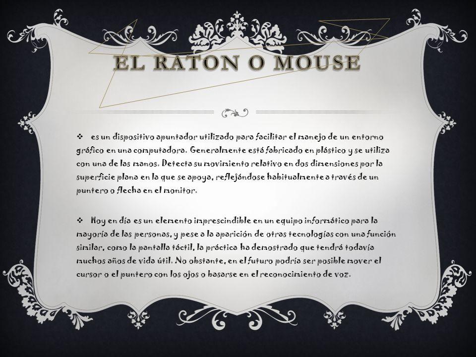 EL RATON O MOUSE