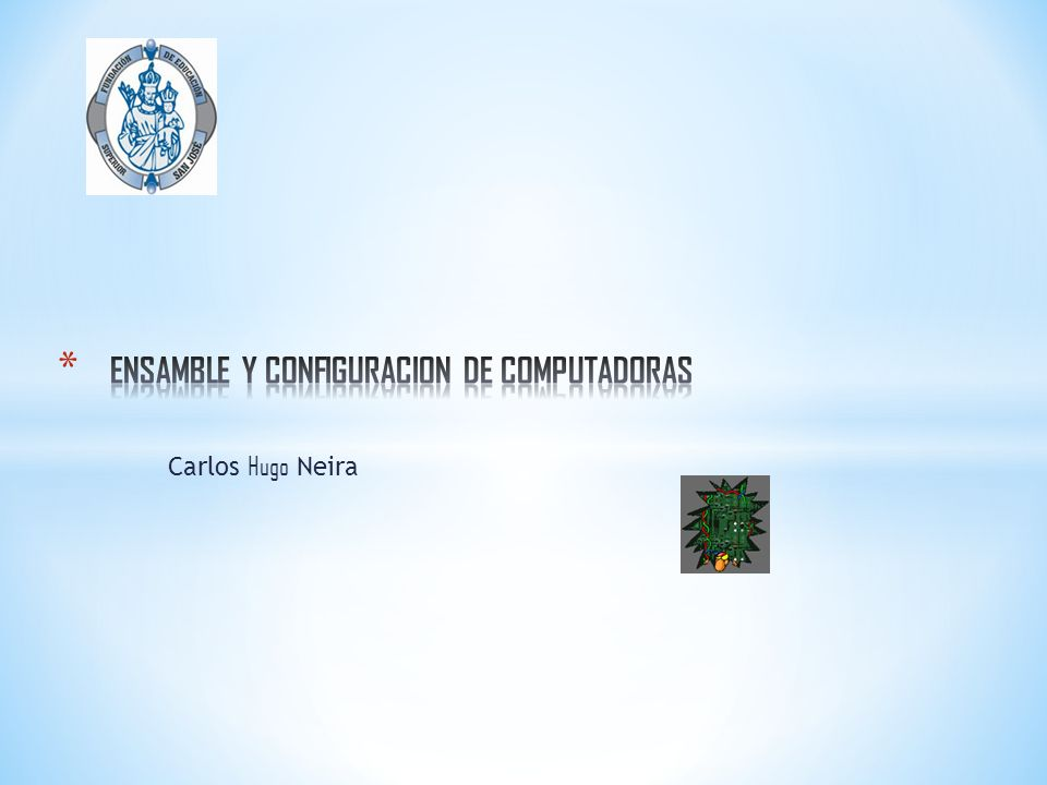 ENSAMBLE Y CONFIGURACION DE COMPUTADORAS