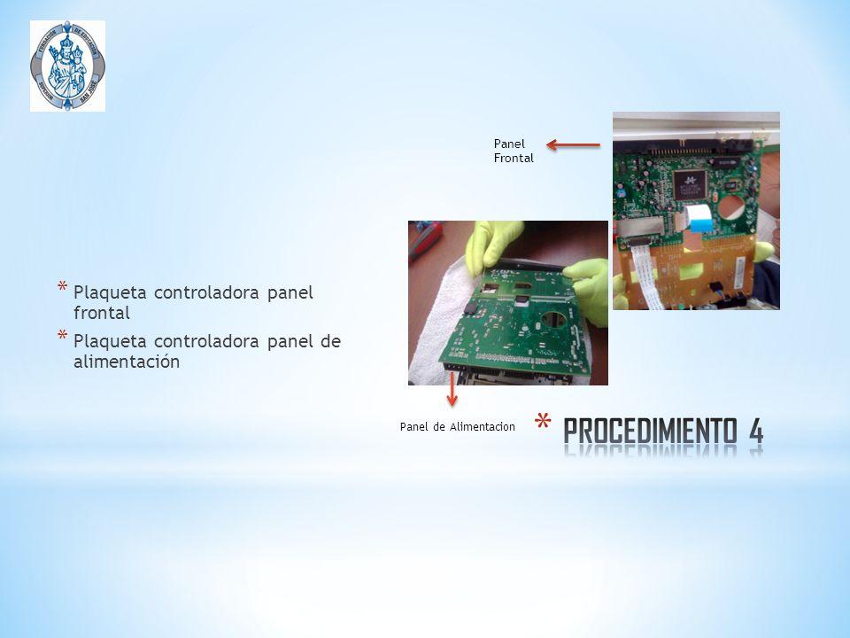 PROCEDIMIENTO 4 Plaqueta controladora panel frontal