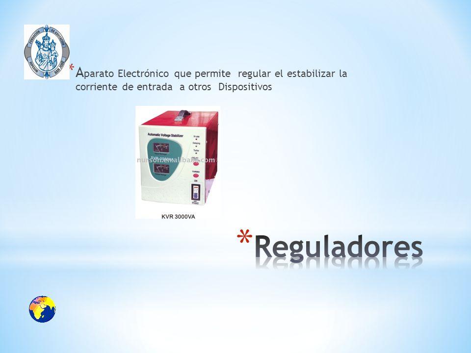 Aparato Electrónico que permite regular el estabilizar la corriente de entrada a otros Dispositivos