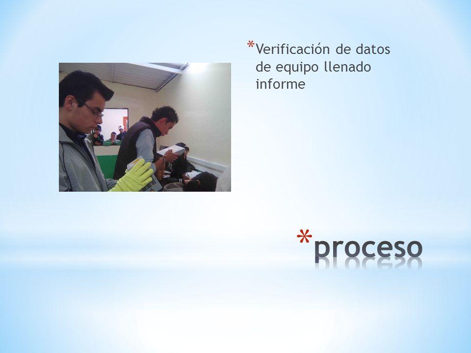Verificación de datos de equipo llenado informe