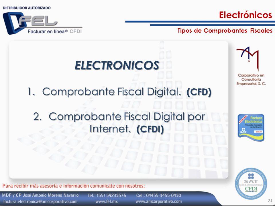 ELECTRONICOS Comprobante Fiscal Digital. (CFD)