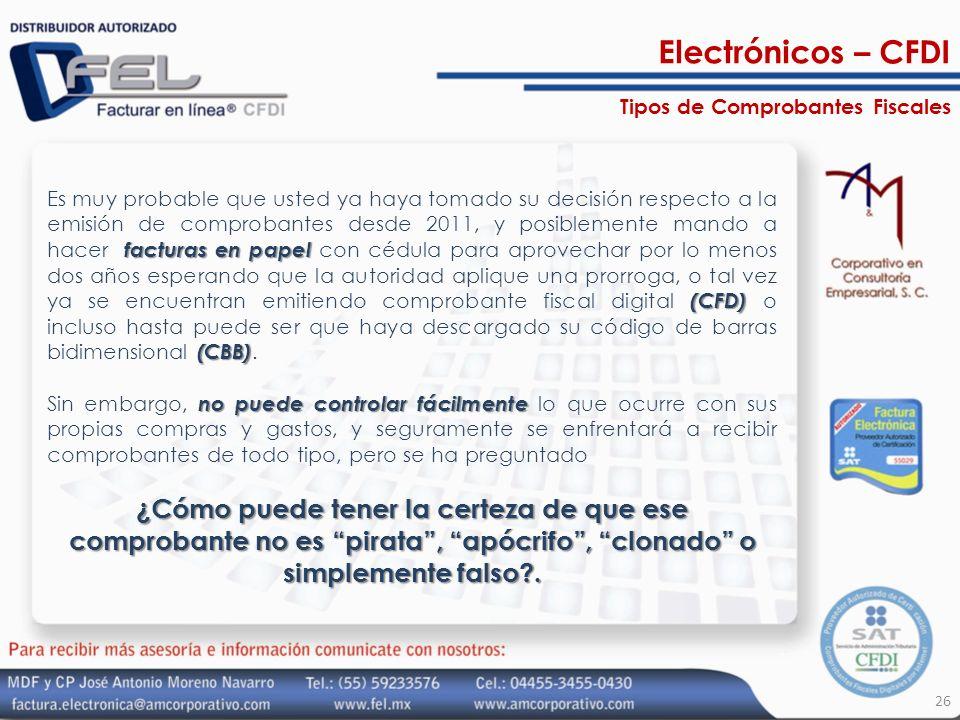 Electrónicos – CFDI Tipos de Comprobantes Fiscales.
