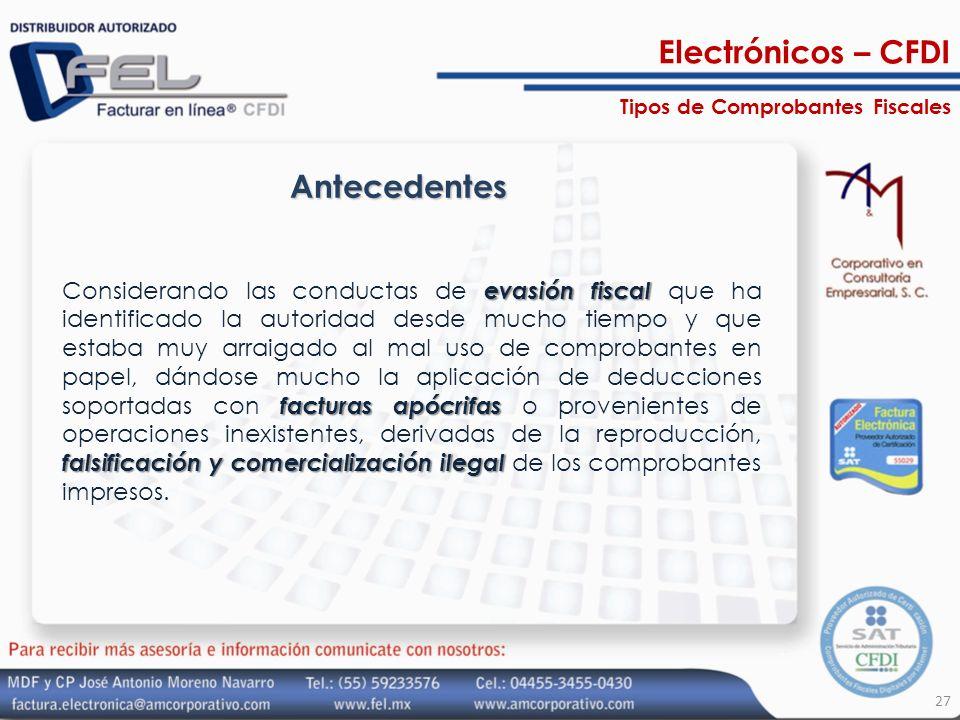 Electrónicos – CFDI Antecedentes