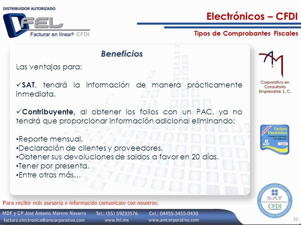 Electrónicos – CFDI Beneficios Las ventajas para: