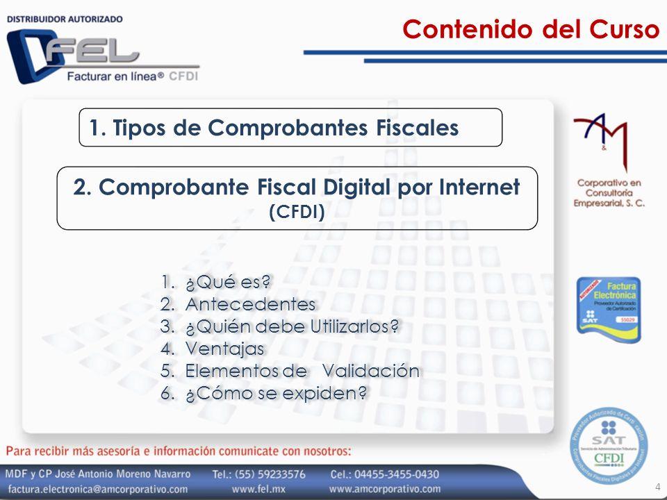 2. Comprobante Fiscal Digital por Internet (CFDI)