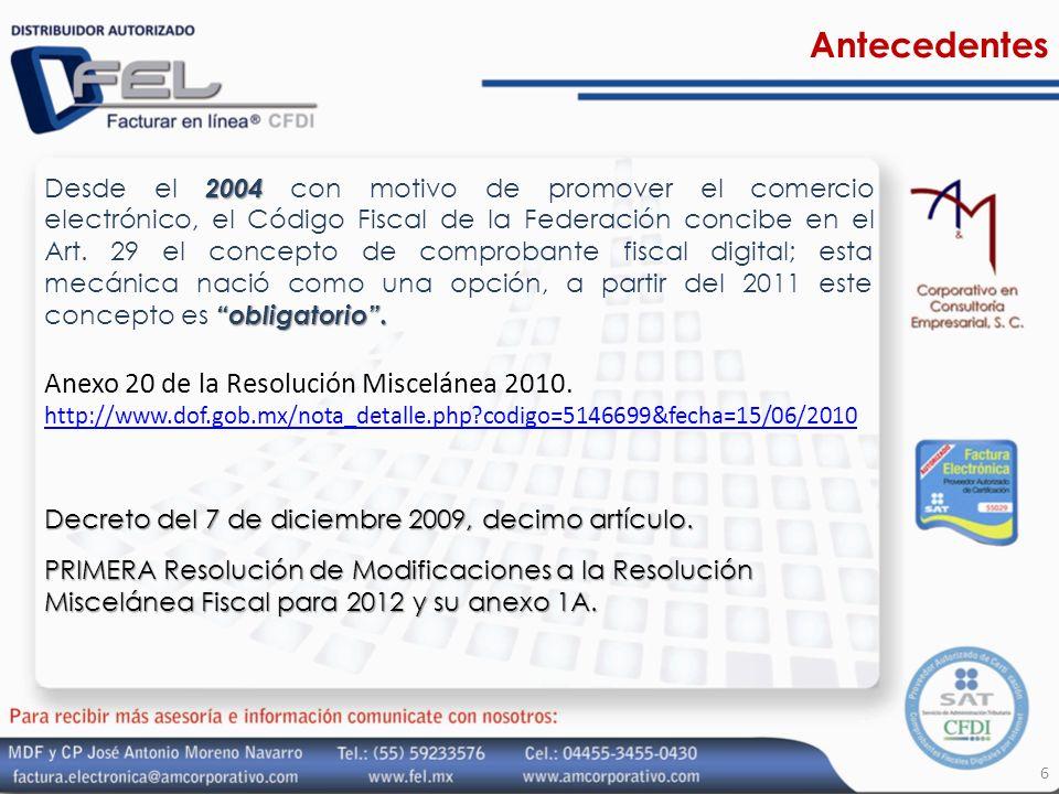 Antecedentes Anexo 20 de la Resolución Miscelánea 2010.