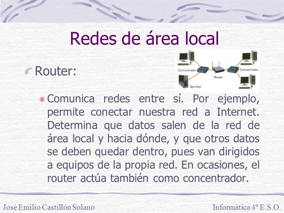 Redes de área local Router: