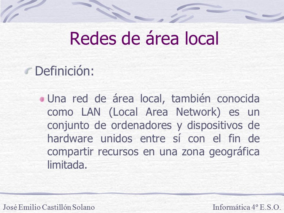 Redes de área local Definición: