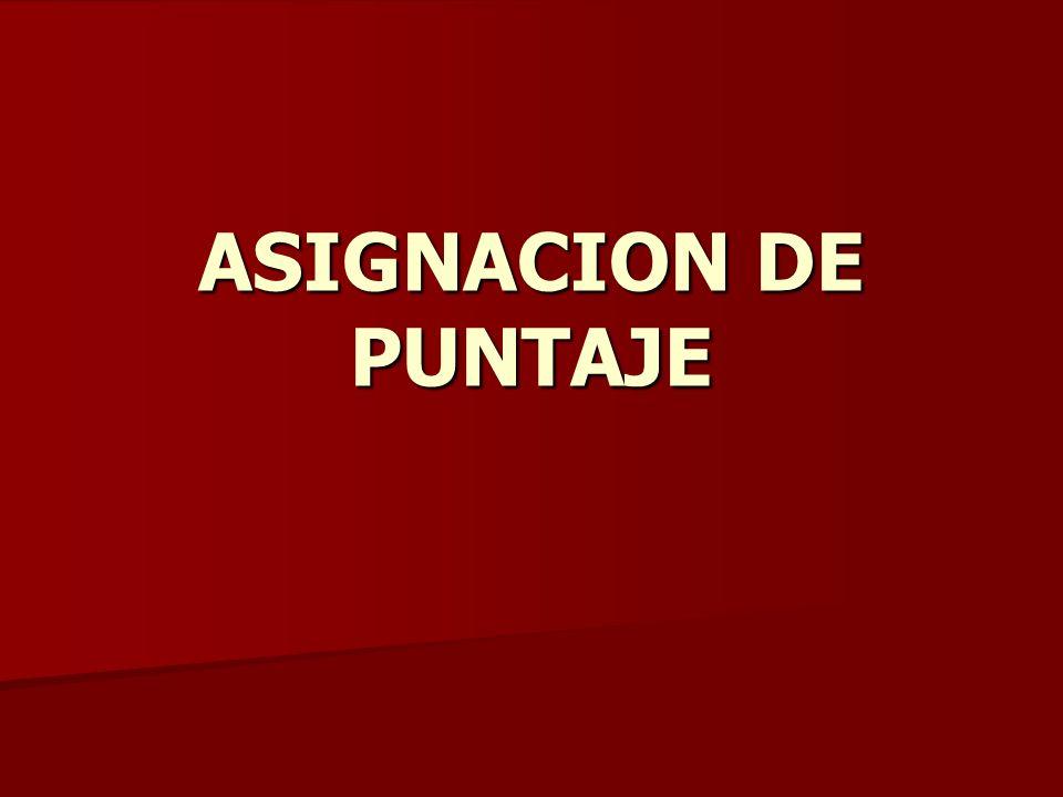 ASIGNACION DE PUNTAJE