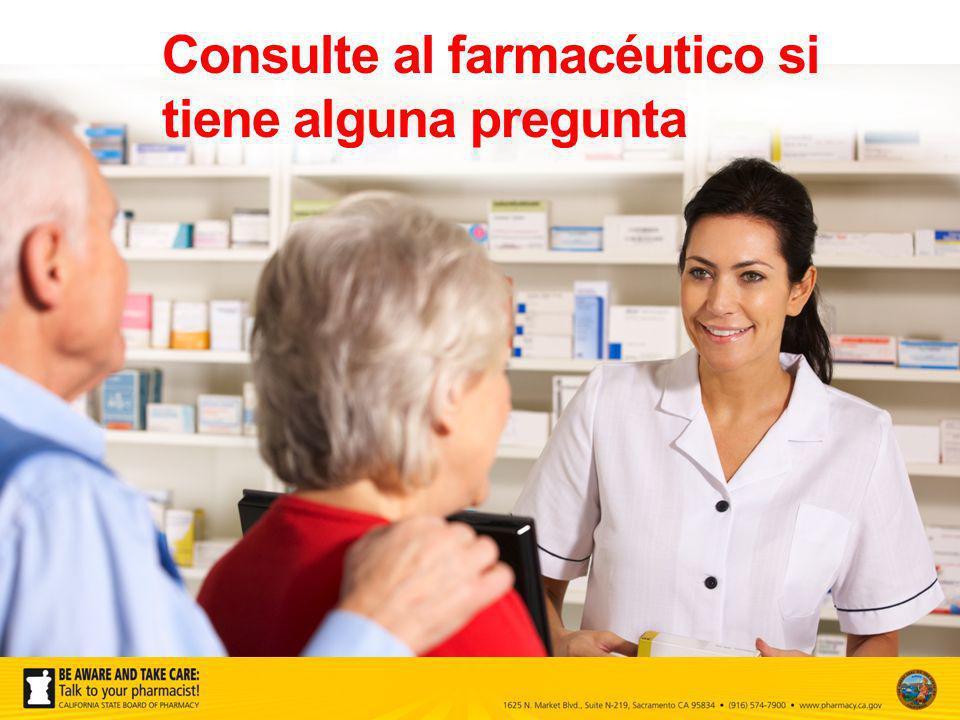 Consulte al farmacéutico si tiene alguna pregunta