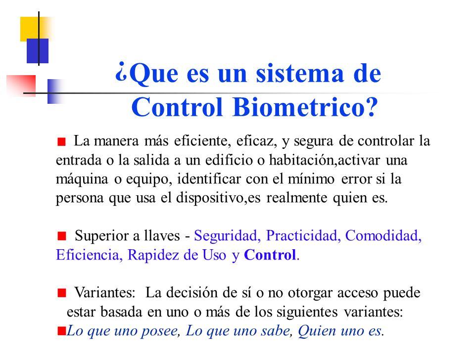Que es un sistema de Control Biometrico
