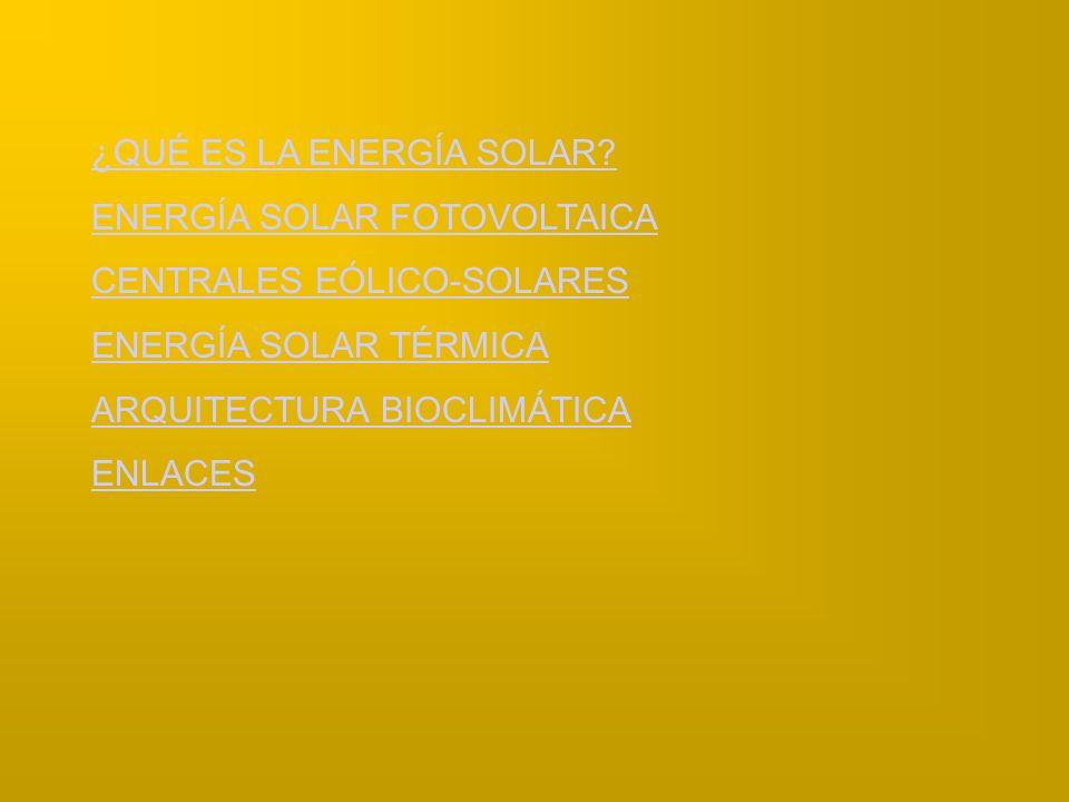 ¿QUÉ ES LA ENERGÍA SOLAR