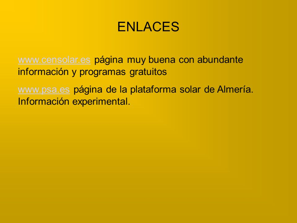 ENLACES www.censolar.es página muy buena con abundante información y programas gratuitos.