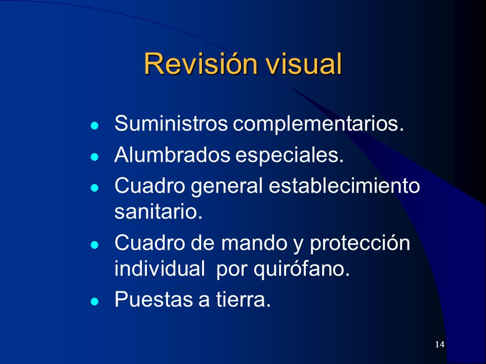 Revisión visual Suministros complementarios. Alumbrados especiales.