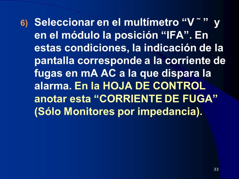 Seleccionar en el multímetro V  y en el módulo la posición IFA