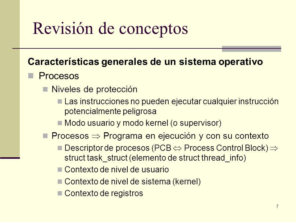 Revisión de conceptos Características generales de un sistema operativo. Procesos. Niveles de protección.