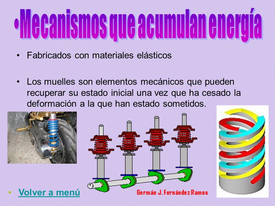 Mecanismos que acumulan energía