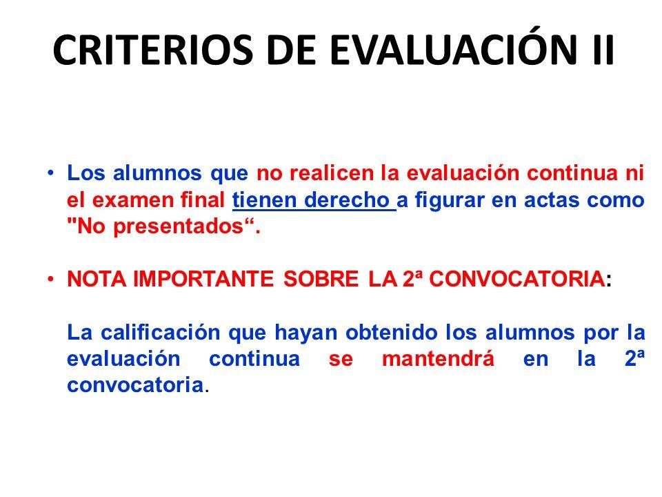 CRITERIOS DE EVALUACIÓN II
