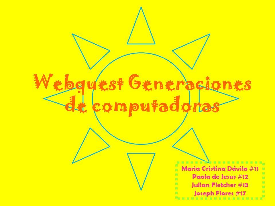 Webquest Generaciones de computadoras