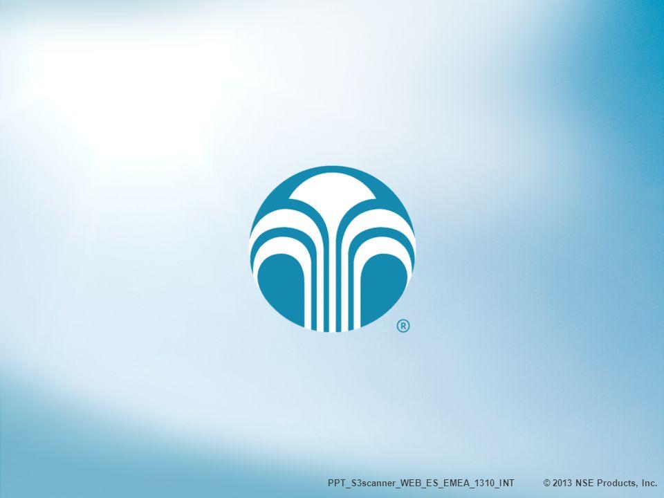 GRACIAS PPT_S3scanner_WEB_ES_EMEA_1310_INT © 2013 NSE Products, Inc.