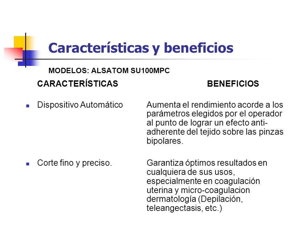 Características y beneficios MODELOS: ALSATOM SU100MPC