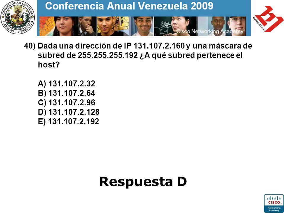 40) Dada una dirección de IP 131. 107. 2