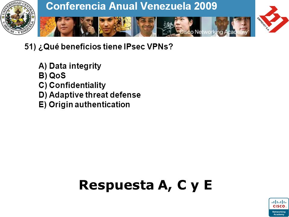 51) ¿Qué beneficios tiene IPsec VPNs