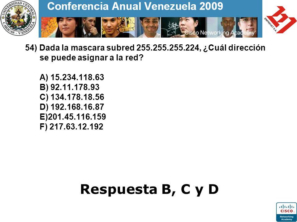 54) Dada la mascara subred 255. 255. 255