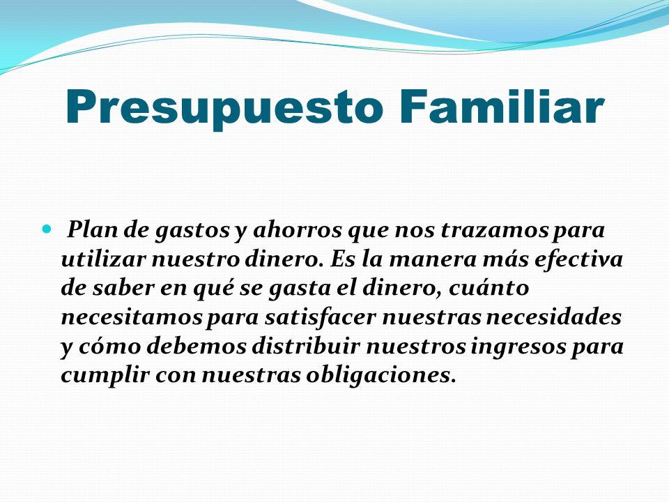 Presupuesto Familiar Por: Vilmarie Morales Montalvo - ppt descargar