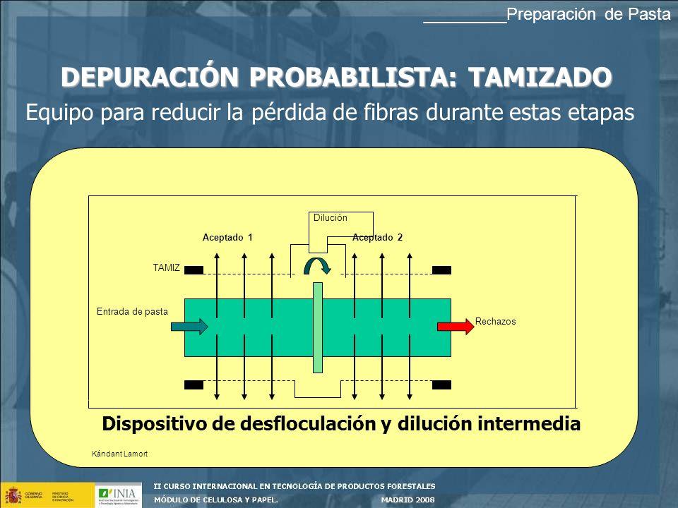 DEPURACIÓN PROBABILISTA: TAMIZADO