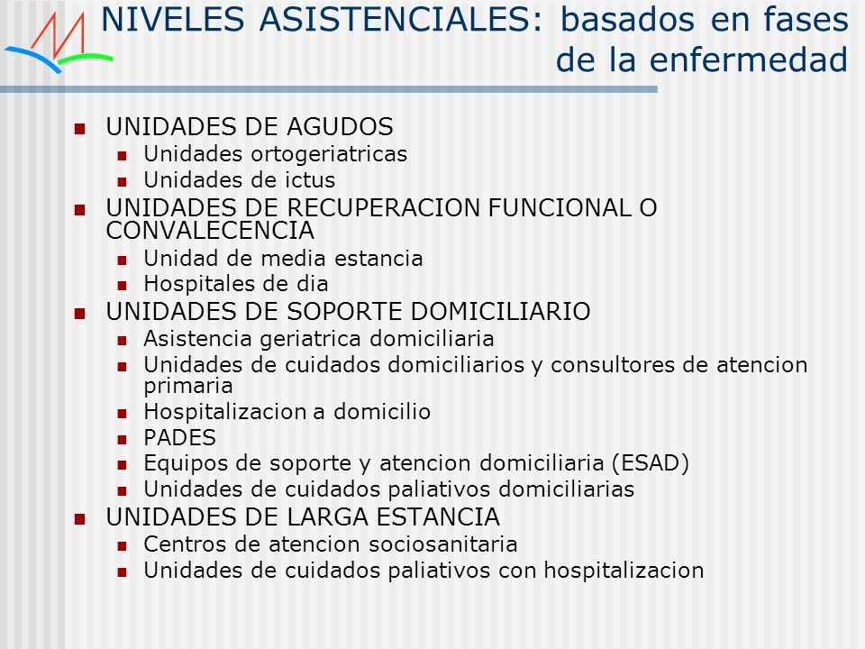 NIVELES ASISTENCIALES: basados en fases de la enfermedad