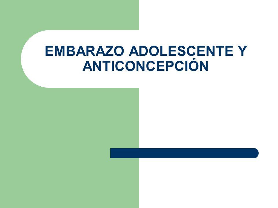 EMBARAZO ADOLESCENTE Y ANTICONCEPCIÓN