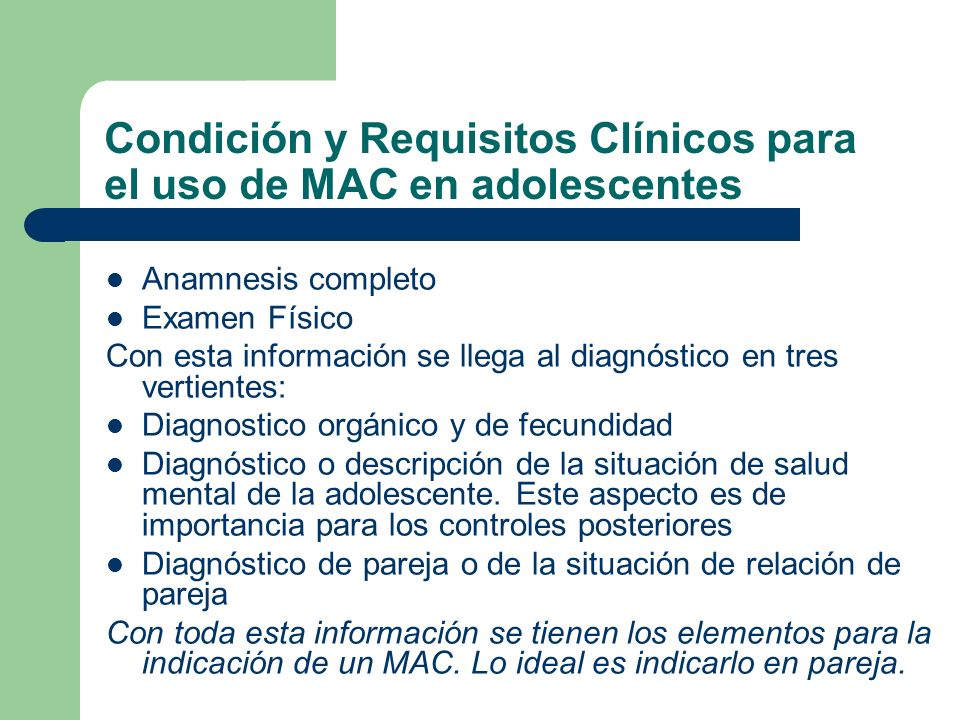 Condición y Requisitos Clínicos para el uso de MAC en adolescentes