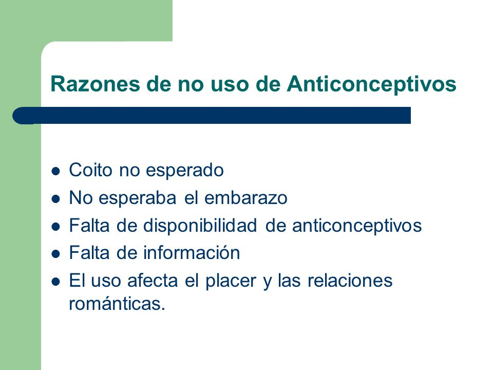Razones de no uso de Anticonceptivos