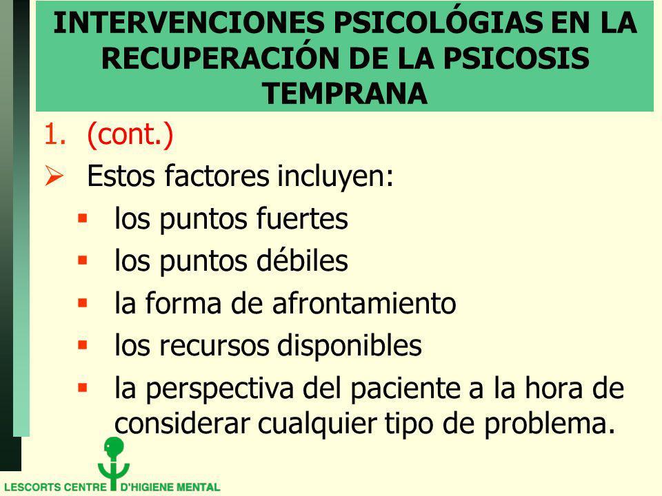 INTERVENCIONES PSICOLÓGIAS EN LA RECUPERACIÓN DE LA PSICOSIS TEMPRANA